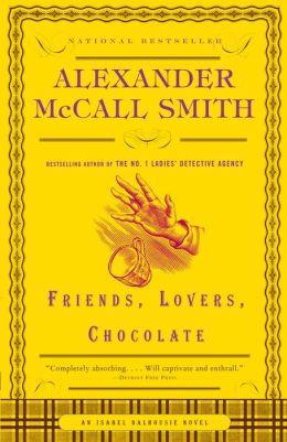 Friends, Lovers, Chocolate (Isabel Dalhousie Series #2)