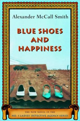 Blue Shoes and Happiness (No. 1 Ladies' Detective Agency Series #7)