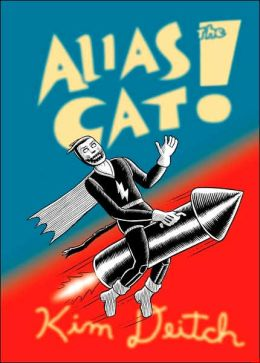 Alias the Cat!: He Dared to Save a World