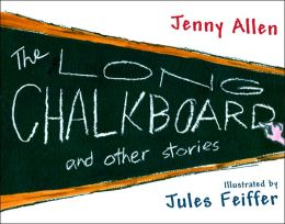Long Chalkboard: and Other Stories
