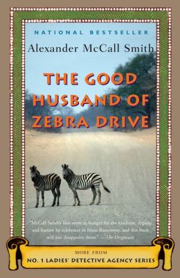 The Good Husband of Zebra Drive (No. 1 Ladies' Detective Agency Series #8)