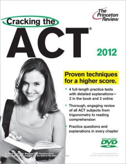 Cracking the ACT with DVD, 2012 Edition