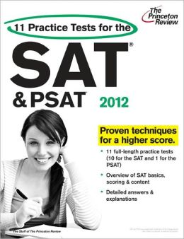 11 Practice Tests for the SAT and PSAT, 2012