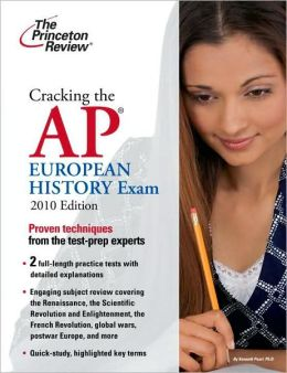 Cracking the AP European History Exam 2010
