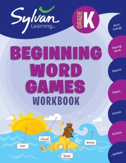 Kindergarten Beginning Word Games (Sylvan Workbooks)