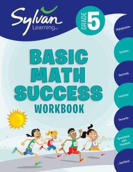 Fifth Grade Basic Math Success (Sylvan Workbooks)