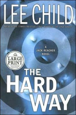 The Hard Way (Jack Reacher Series #10)