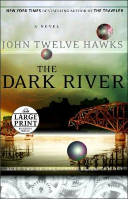 The Dark River (Fourth Realm Trilogy #2)