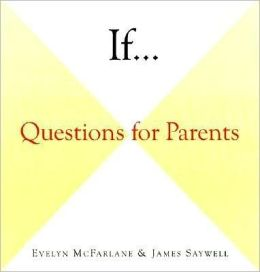 If...: Questions for Parents