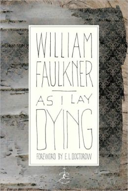 As I Lay Dying: The Corrected Text (Modern Library Series)