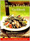 Foster's Market Cookbook: Favorite Recipes For Morning, Noon, and Night