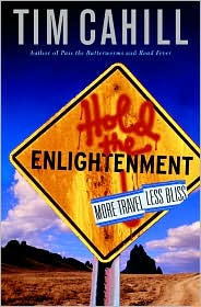 Hold the Enlightenment: More Travel, Less Bliss