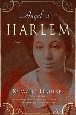 Angel of Harlem: A Novel