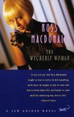 Book Cover Image. Title: The Wycherly Woman (Lew Archer Series #9), Author: Ross Macdonald