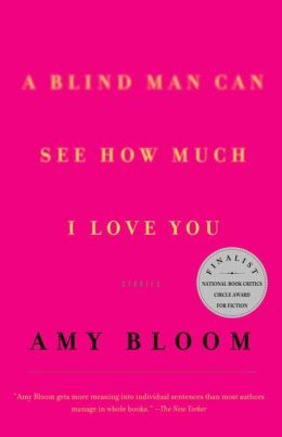 A Blind Man Can See How Much I Love You: Stories