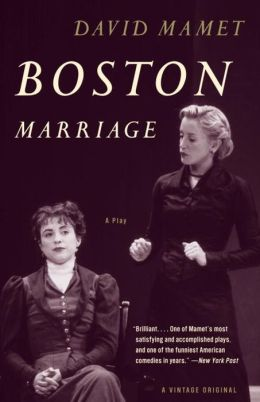 Boston Marriage: A Play