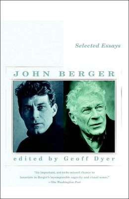 selected essay of john berger John peter berger (5 november 1926 – 2 january 2017) was an english art critic, novelist, painter and poet his novel g won the 1972 booker prize, and his essay on.