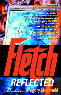 Fletch Reflected (Son of Fletch Series #2)