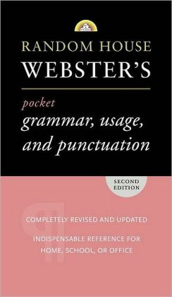 Random House Webster's Pocket Grammar, Usage, and Punctuation