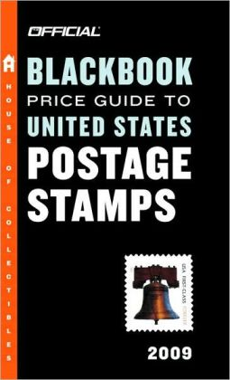 The Official Blackbook Price Guide to United States Postage Stamps 2009