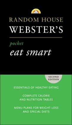 Random House Webster's Pocket Eat Smart, Third Edition
