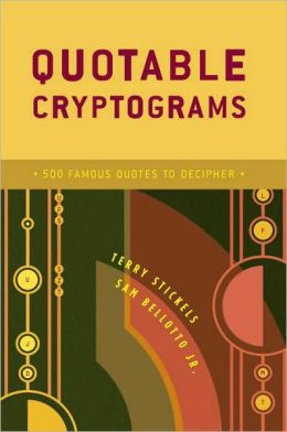 Quotable Cryptograms: 500 Famous Quotes to Decipher