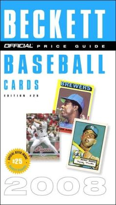 The Official Beckett Price Guide to Baseball Cards 2008