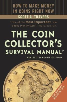 The Coin Collector's Survival Manual, Seventh Edition