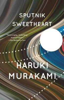 Sputnik Sweetheart; Haruki Murakami