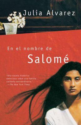 En el nombre de Salome (In the Name of Salome)