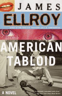 American Tabloid (American Underworld Trilogy #1)