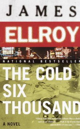The Cold Six Thousand (American Underworld Trilogy #2)
