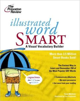 Illustrated Word Smart: A Visual Vocabulary Builder