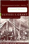 Personal Memoirs: Ulysses S. Grant (Modern Library Series)
