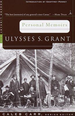 Personal Memoirs: Ulysses S. Grant (Modern Library Series)