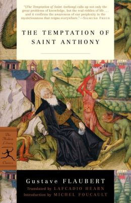 The Temptation of Saint Anthony (The Modern Library Classics Series)