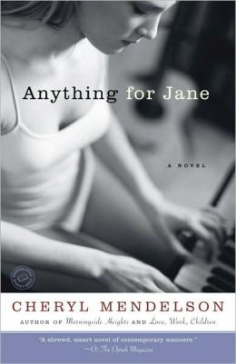 Anything for Jane: A Novel