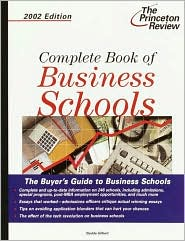 Complete Book of Business Schools, 2002 Edition