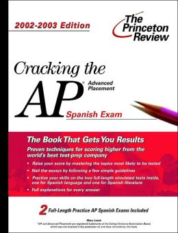 Cracking the AP Spanish, 2002-2003 Edition