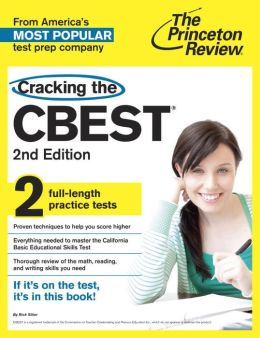 Cracking the CBEST: California Basic Education Skills Test