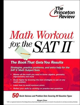 Math Workout for the SAT II