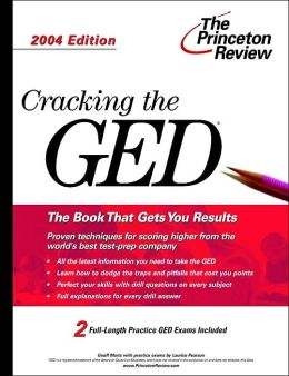Cracking The GED, 2004 Edition