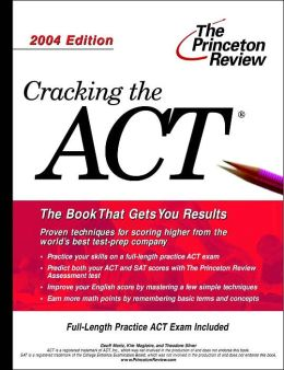 Cracking the ACT, 2004 Edition