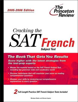 Cracking the SAT French Subject Test, 2005-2006