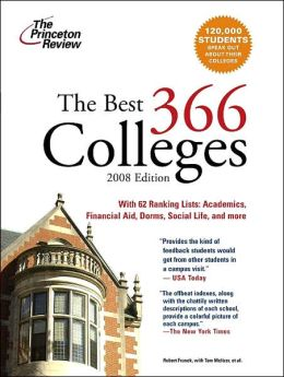 The Best 366 Colleges, 2008 Edition