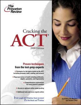 Cracking the ACT, 2008 Edition