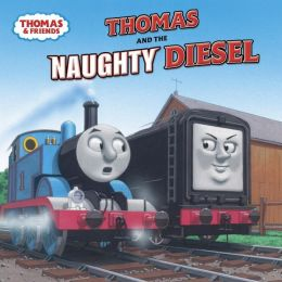 Thomas the Tank Engine & Friends: Thomas and the Naughty Diesel