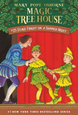 Stage Fright on a Summer Night (Magic Tree House Series #25)