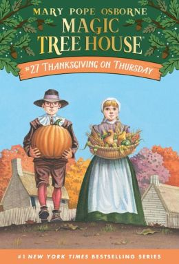 Thanksgiving on Thursday (Magic Tree House Series #27)
