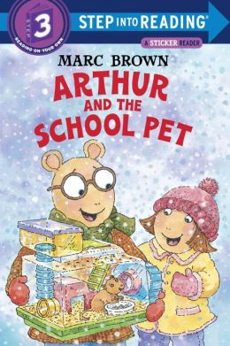 Arthur and the School Pet (Step into Reading Series)